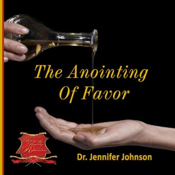 The Annointing of Favor