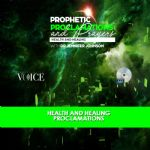 Prophetic Proclamations and Prayers on Health and Healing CD